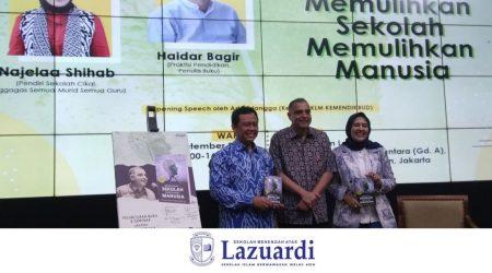 """Seminar & Launching buku karya Haidar Bagir (Ketua Yayasan Lazuardi) : """"Memulihkan Sekolah, Memulihkan Manusia"""""""